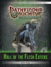 Pathfinder Society Scenario #6–06: Hall of the Flesh Eaters (PFRPG) PDF