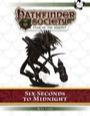 Pathfinder Society Scenario #7–02: Six Seconds to Midnight (PFRPG) PDF