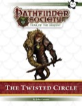 Pathfinder Society Scenario #7–12: The Twisted Circle (PFRPG) PDF