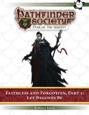 Pathfinder Society Scenario #7–14—Faithless and Forgotten, Part 1: Let Bygones Be (PFRPG) PDF