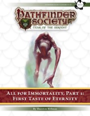 Pathfinder Society Scenario #7–20—All for Immortality, Part 1: First Taste of Eternity (PFRPG) PDF