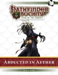 Pathfinder Society Scenario #7–23: Abducted in Aether (PFRPG) PDF