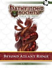 Pathfinder Society Scenario #7–27: Beyond Azlant Ridge (PFRPG) PDF