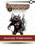 Pathfinder Society Scenario #7–28: Ageless Ambitions (PFRPG) PDF