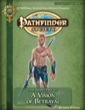 Pathfinder Society Scenario Intro 3: First Steps—Part III: A Vision of Betrayal (PFRPG) PDF (Retired)