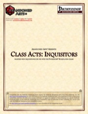 Class Acts: Inquisitors (PFRPG) PDF