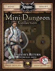 Mini-Dungeon #021: Daenyr's Return (5E / Fantasy Grounds)