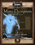 Mini-Dungeon #010: Ghastardly Deeds (Fantasy Grounds / PFRPG) Download