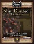 Mini-Dungeon #017: Shadows of Madness (Fantasy Grounds / PFRPG) Download