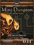 Mini-Dungeon #031: Dwarven Dread (PFRPG) PDF