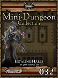 Mini-Dungeon #032: Howling Halls (PFRPG) PDF
