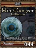 Mini-Dungeon #044: The Ascent of Tempest Tower (PFRPG) PDF