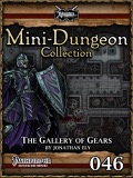 Mini-Dungeon #046: The Gallery of Gears (PFRPG) PDF