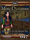 Mini-Dungeon #047: Stowaway on the Singing Sea (PFRPG) PDF