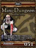 Mini-Dungeon #051: There Are More Things in the Planes and the Earth (PFRPG) PDF