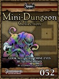 Mini-Dungeon #052: Look Not With Thine Eyes But Thine Mind (PFRPG) PDF