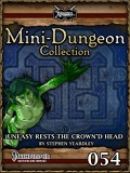 Mini-Dungeon #054: Uneasy Rests the Crown'd Head (PFRPG) PDF