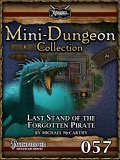 Mini-Dungeon #057: Last Stand of the Forgotten Pirate (PFRPG) PDF
