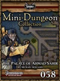Mini-Dungeon #058: The Palace of Ahmad Sahir (PFRPG) PDF
