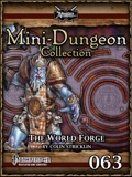 Mini-Dungeon Collection #063: The World Forge (PFRPG) PDF