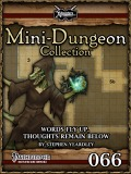 Mini-Dungeon Collection #066: Words Fly Up, Thoughts Remain Below (PFRPG) PDF