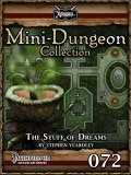 Mini-Dungeon Collection #072: The Stuff of Dreams (PFRPG) PDF