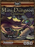 Mini-Dungeon Collection #080: Time Out of Joint (PFRPG) PDF