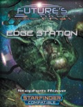 Future's Past: Edge Station (SFRPG) PDF
