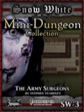 Snow White Mini-Dungeon #3: The Army Surgeons (PFRPG) PDF