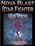Avalon Mini-Game #171—Nova Blast: Hive Star Fighter PDF