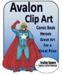 Avalon Clip Art: Super Heroes PDF