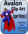 Avalon Clip Art: Super Heroes 2 PDF