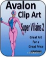 Avalon Clip Art: Super Villains 2 PDF