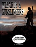 Wizards and Gunslingers PDF