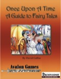 Once Upon a Time: A Guide to Fairy Tales (PFRPG) PDF