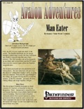 Avalon Adventures—Vol 1, Issue #8: Man Eater (PFRPG) PDF