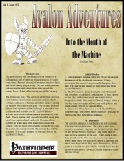 Avalon Adventures—Vol 1, Issue #12: Into the Mouth of the Machine (PFRPG) PDF