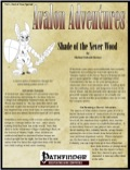 Avalon Adventures—Vol 1, End of Year Special: Shade of Never Wood (PFRPG) PDF