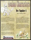 Avalon Characters Vol 1, Issue #4: Orc Number 1 (PFRPG) PDF