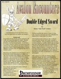 Avalon Encounters—Vol 1, Issue #1: Double Edged Sword (PFRPG) PDF