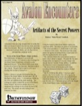 Avalon Encounters—Vol 1, Issue #4: Artifacts of the Secret Powers (PFRPG) PDF
