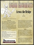 Avalon Encounters—Vol 1, Issue #7: Across the Bridge (PFRPG) PDF