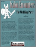 Avalon Encounters—Vol 2, Issue #3: The Wedding Party (PFRPG) PDF