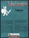 Avalon Encounters—Vol 2, Issue #12: Swampy Claws (PFRPG) PDF