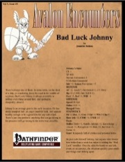 Avalon Encounters—Vol 3, Issue #3: Bad Luck Johnny (PFRPG) PDF