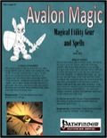 Avalon Magic—Vol 1, Issue #2: Magical Utility Gear and Spells (PFRPG) PDF
