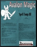 Avalon Magic—Vol 1, Issue #9: Spell Soup III (PFRPG) PDF