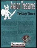 Avalon Treasure—Vol 1, Issue #1: The King's Thrown (PFRPG) PDF