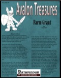 Avalon Treasure—Vol 1, Issue #5: Farm Grant (PFRPG) PDF