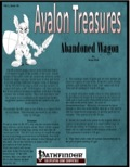 Avalon Treasure—Vol 1, Issue #6: Abandoned Wagon (PFRPG) PDF